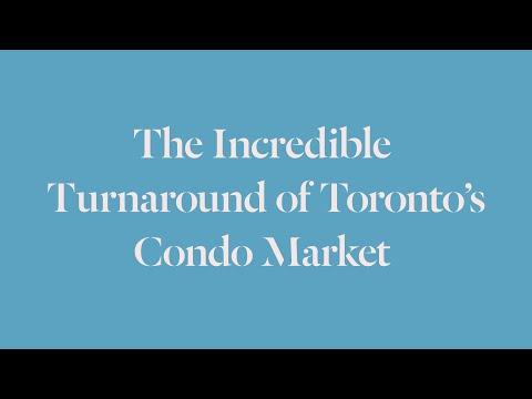 The Incredible Turnaround of Toronto's Condo Market