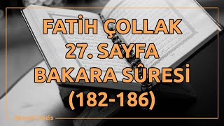 Fatih Çollak - 27.Sayfa - Bakara Suresi (182-186)