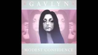 Gavlyn - Modest Confidence (Prod. 3rdEye)