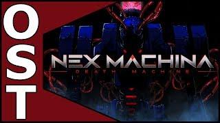 Nex Machina OST ♬ Complete Original Soundtrack I Deluxe Edition