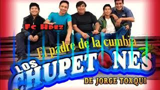 La Cumbia Yambao Grupo Los Chupetones 2019