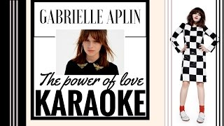 Gabrielle Aplin - The power of love - Karaoke