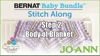 Bernat Baby Bundle Stitch Along: Week 2 - Body of Blanket
