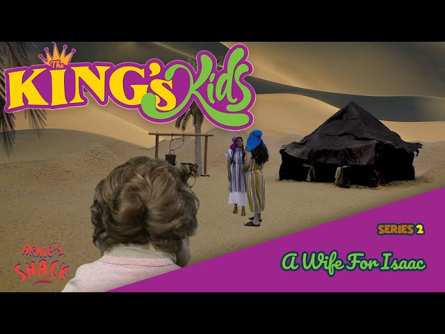 A Wife for Isaac – The King's Kids S02E10