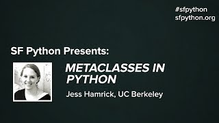 Metaclasses in Python