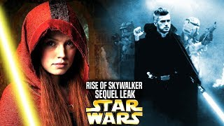 The Rise Of Skywalker Sequel Leak! Get Ready For This (Star Wars Explained)