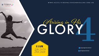 Family Celebration Service || ARISING IN HIS GLORY PART 4