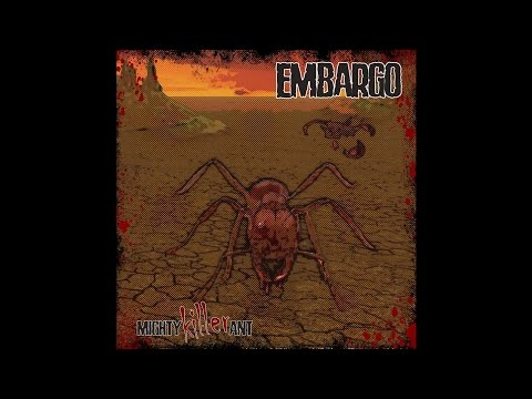 "Embargo ""Mighty Killer Ant"" (New Full EP) 2016"