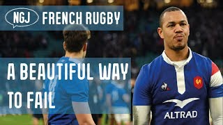 French Rugby : A Beautiful Way To Fail
