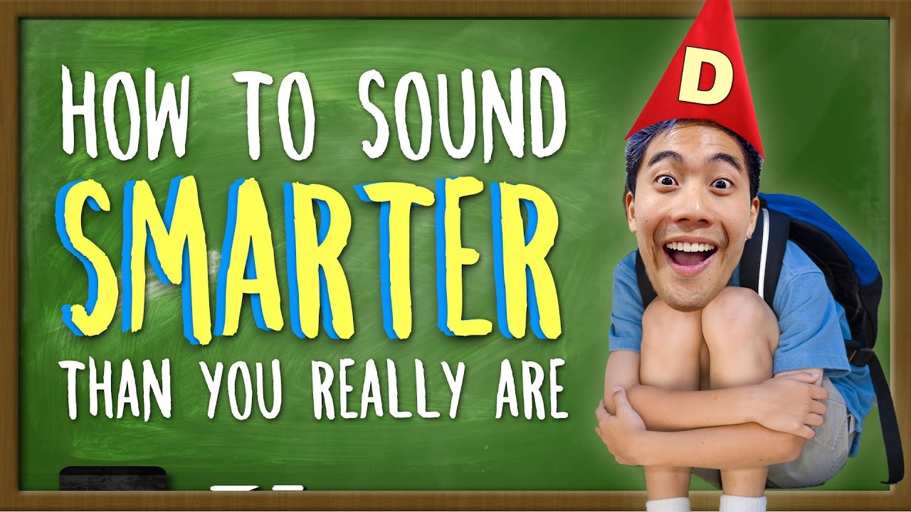 how-to-sound-smarter-than-you-really-are