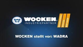 WOCKEN Industriepartner stellt vor: WADRA