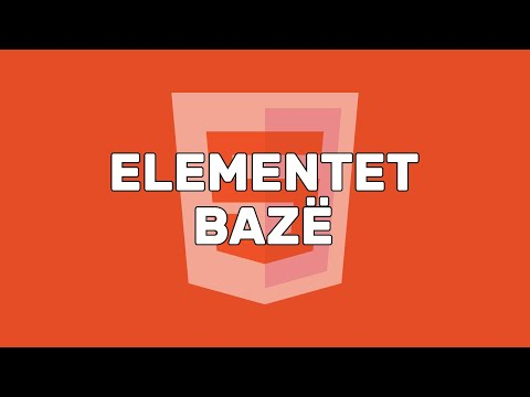 03. Elementet Bazë | HTML