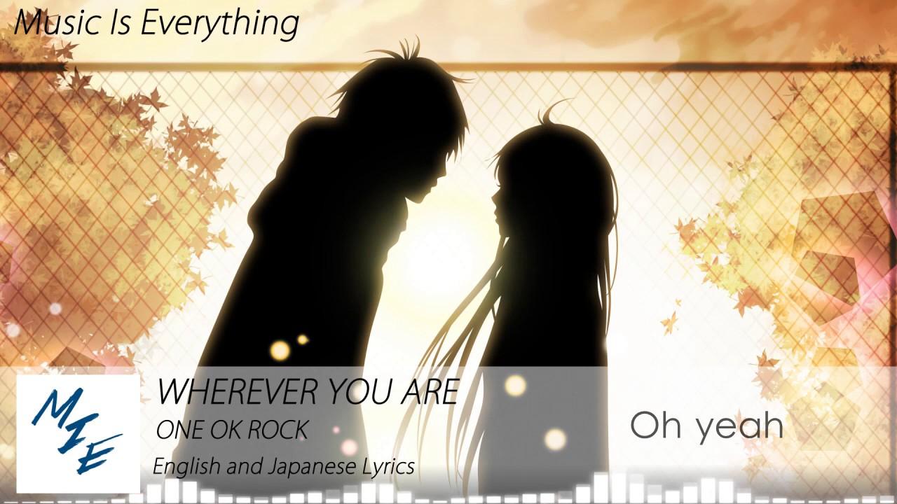 One Ok Rock   Wherever You Are English Japanese Lyrics