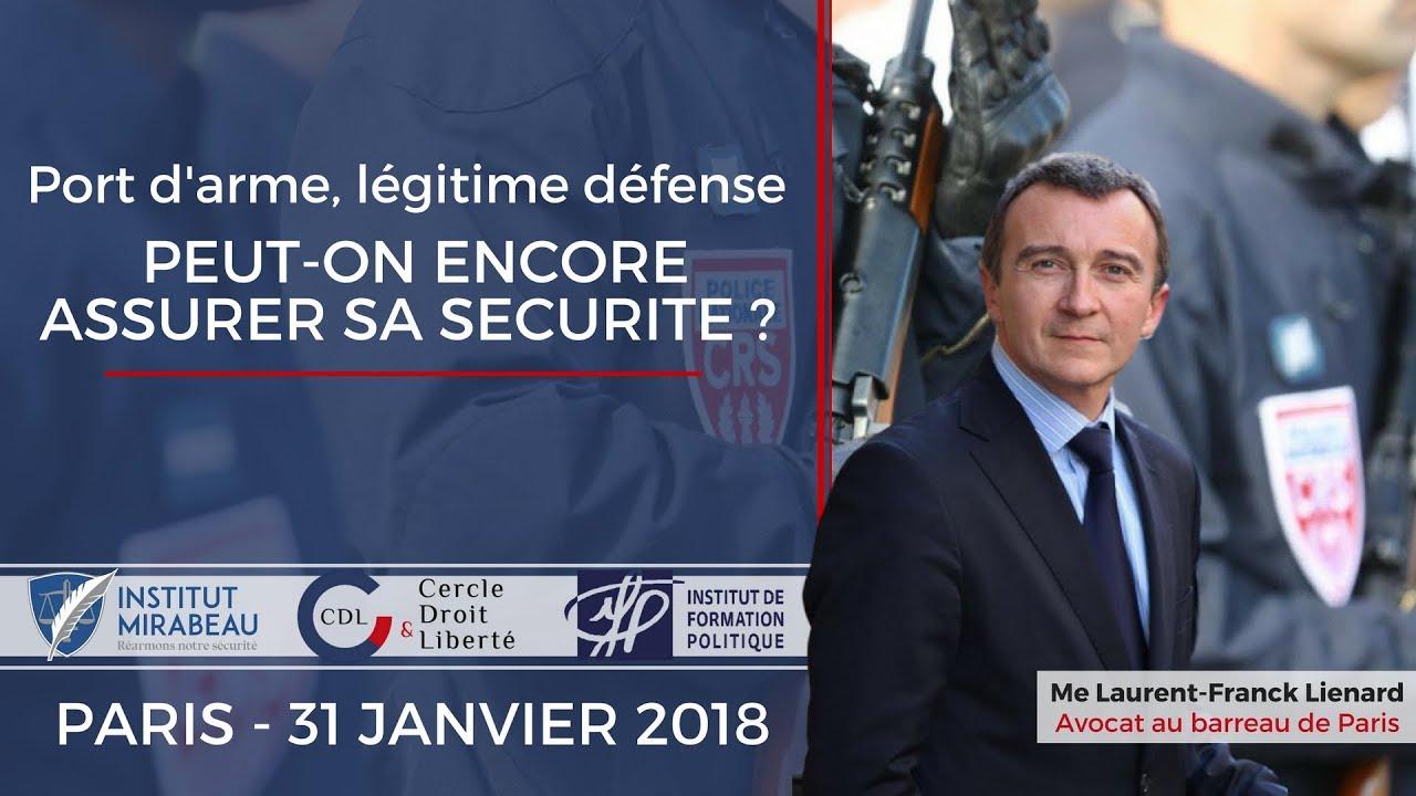 Port d'arme, légitime défense : conférence de Maître Laurent-Franck Lienard
