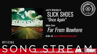 Slick Shoes - Once Again