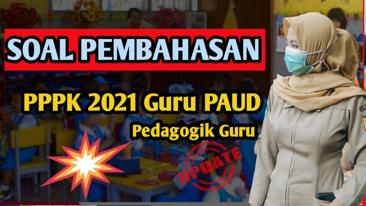 Soal Pppk Guru Paud Full Pembahasan Pppk 2021 Youtube