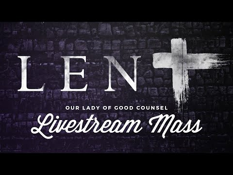 OLGC Plymouth - First Sunday of Lent - 8AM Mass 2-21-21