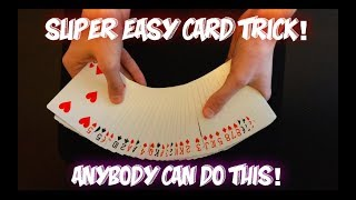 EASIEST CARD TRICK EVER! Learn In Less Than 5 Minutes!
