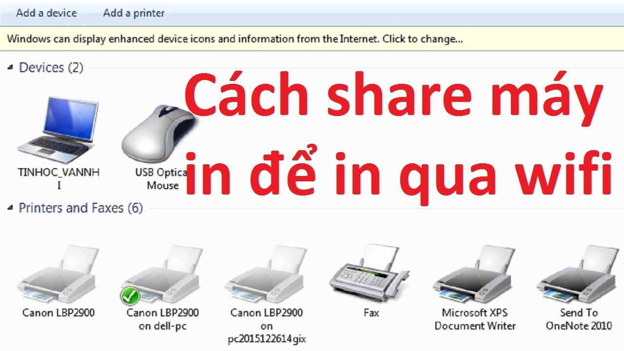 Hướng dẫn chia sẻ máy in để in qua mạng wifi