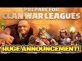 """CLAN WAR LEAGUES DETAILS OFFICIALLY ANNOUNCED! - """"Clash of Clans"""""""