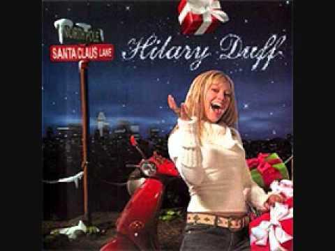 I Heard Santa (On the Radio) - Hilary Duff