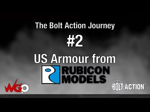 The Bolt Action Journey #2 US Armour from Rubicon