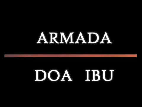 ARMADA   DOA IBU  NEW ALBUM 2017