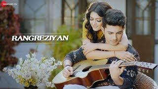 Rangreziyan - Official Music Video   Vaibhav Vashishtha   Rashmi Gupta