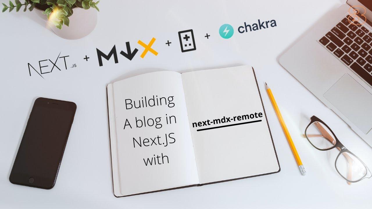 NextJS Blog with Next-mdx-remote (1 Of 2)