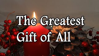 The Greatest Gift of All | Dolly Parton | Kenny Rogers | Lyrics | Full HD
