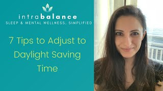 7 Tips to Adjust to Daylight Saving Time