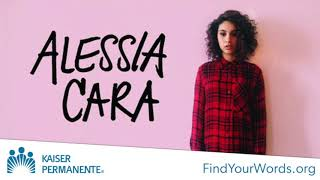 Help Alessia Cara Fight Stigma, Raise Awareness, and Spread Hope | Kaiser Permanente