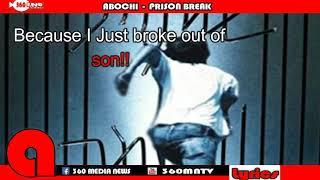 Abochi prison break