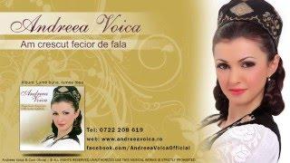 Andreea Voica - Am crescut fecior de fala