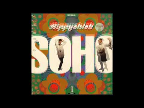 Soho - HippyChick (Extended Vocal) HQ