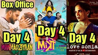 Manmarziyan 4th Day Vs Mitron 4th Day Vs Love Sonia 4th Day Box Office Collection