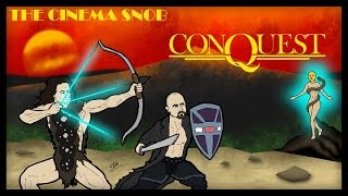 The Cinema Snob: CONQUEST