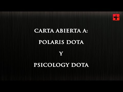 Carta abierta a Polaris y Psicology Dota