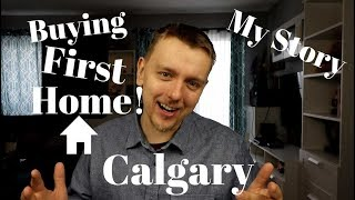 Buying Our First Home | Our Story in Canada