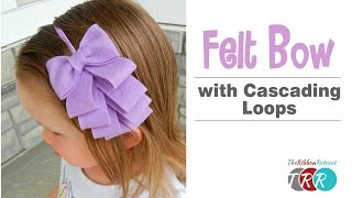 How to Make a Felt Bow with Cascading Loops - TheRibbonRetreat.com