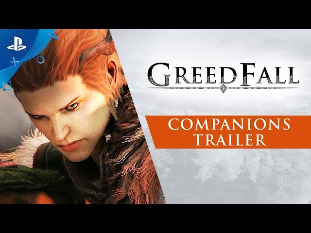 GreedFall - Gamescom 2019 Companions Trailer | PS4