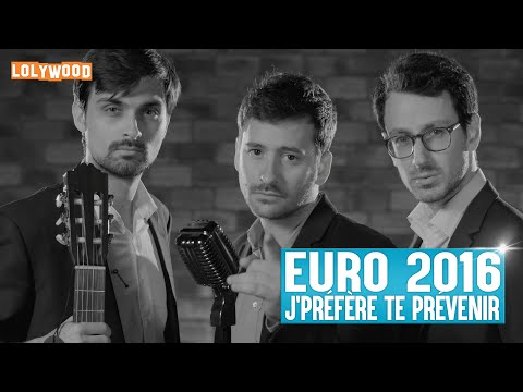 Euro 2016 : J'préfère te prévenir