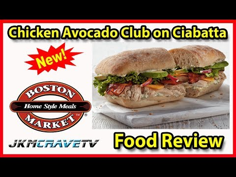 Boston Market®| Chicken Avocado Club On Ciabatta🍗🥓🧀 | Taste Test & Review | JKMCraveTV
