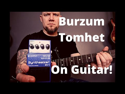 Burzum - Tomhet - Played On The Boss SY-1 Synth Pedal