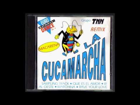 TNN - 01 - La Cucamarcha (Radio Edit)