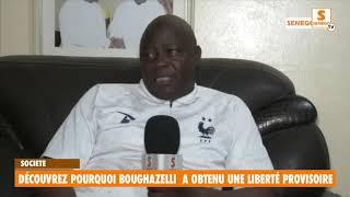 Découvrez pourquoi Boughazelli a obtenu une liberté provisoire