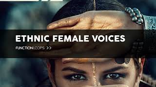 ETHNIC FEMALE VOICES | High Quality Ethnic Vocal Loops & Samples + Bonus Construction Kits