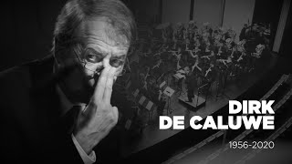 Dirk De Caluwe 1956 - 2020