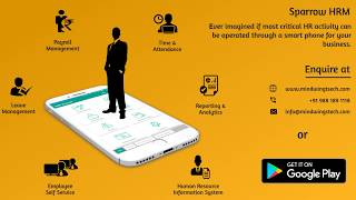 Sparrow hrm solution for small businesses. it helps to process payroll entirely on a smart phone.this application will help you manage activities,...