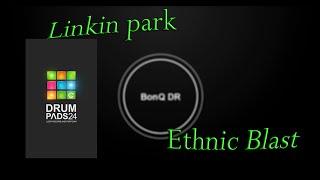 linkin park - Ethnic blast